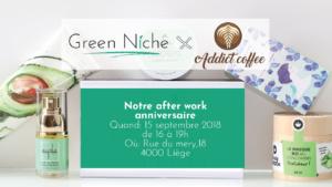 After work anniversaire Green Niche chez Addict Coffee
