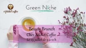 Brunch et soin visage vegan chez Addict Coffee avec Green Niche